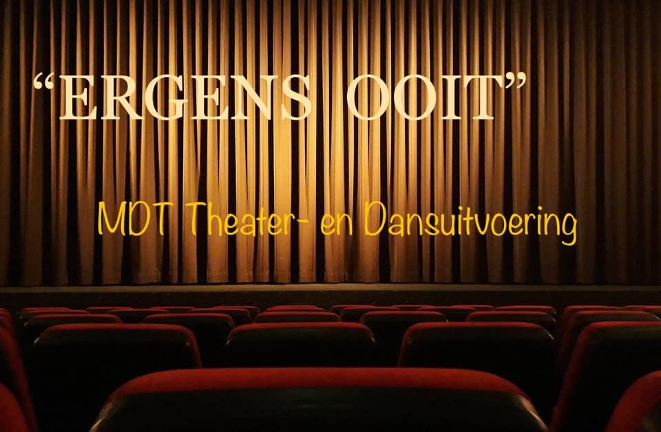 """22 en 23 mei MDT Theater- en Dans-uitvoering """"Ergens Ooit"""""""